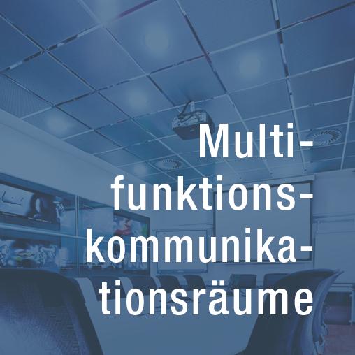 Multifunktionskommunikationsraeume